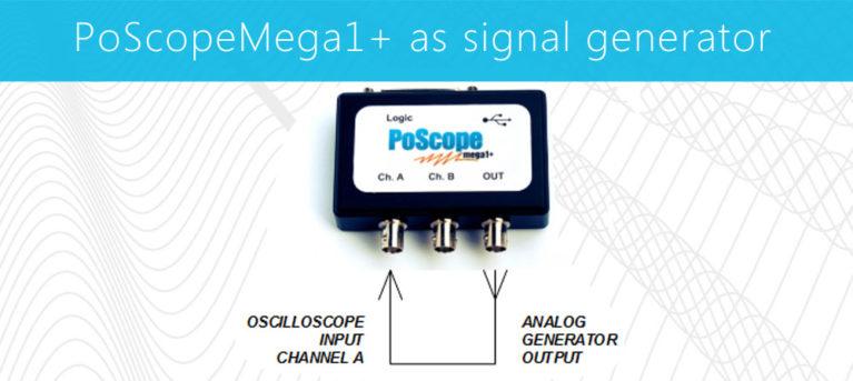 poscopemega1+ as signal generator
